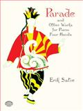 Parade, la Belle Excentrique and Other Works for Piano Four Hands, Erik Satie, 0486404102