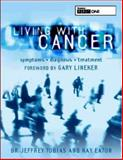 Living with Cancer, Jeffrey S. Tobias and Kay Eaton, 0747554102