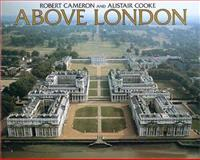 Above London, Robert Cameron and Alistair Cooke, 0918684102