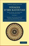 Voyages d'Ibn Batoutah : Texte Arabe, Accompagné d'Une Traduction, Ibn Batuta, 1108044107
