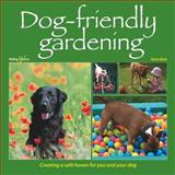 Dog-Friendly Gardening, Karen Bush, 1845844106