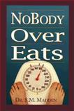 Nobody Overeats, Susan Madden, 1890394106