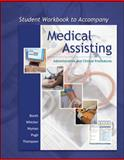 Medical Assisting : Adminstrative and Clinical Procedures, Booth, Kathryn A. and Whicker, Leesa, 0073324108