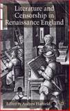 Literature and Censorship in Renaissance England, , 0333794109