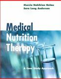 Medical Nutrition Therapy : A Case Study Approach, Nahikian-Nelms, Marcia and Anderson, Michael, Jr., 0534524109