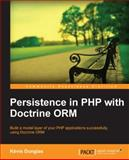 Persistence in Php with Doctrine Orm, Kevin Dunglas, 1782164103