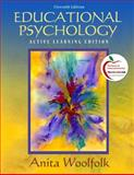 Educational Psychology : Modular Active Learning Edition, Woolfolk, Anita E., 0135094100