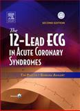 The 12-Lead ECG in Acute Coronary Syndromes, Aehlert, Barbara J., 0323024106