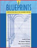 Blueprints 2 : Composition Skills for Academic Writing, Folse, Keith S. and Mahnke, M. Kathleen, 0618144102