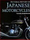 Pictorial History of Japanese Motorcycles, Vanderheuvel, Cornelis, 0760304106