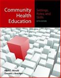 Community Health Education : Settings, Roles, and Skills, Minelli, Mark J. and Breckon, Donald J., 0763754102