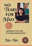 No Tears for Mao, Niu-Niu, 0897334108