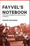 Fayvel's Notebook, Philippe Smolarski, 1499254105