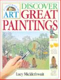 Discover Great Paintings, Lucy Micklethwait, 1552094103
