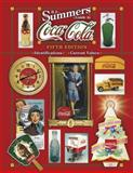 Summers' Guide to Coca-Cola, B. J. Summers, 1574324101