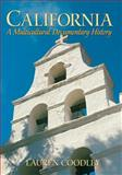 California : A Multicultural Documentary History, Coodley, Lauren, 0131884107