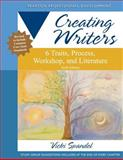 Creating Writers : 6 Traits, Process, Workshop, and Literature, Spandel, Vicki, 0132944103