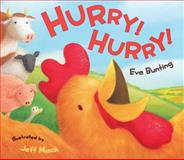 Hurry! Hurry!, Eve Bunting, 0152054103