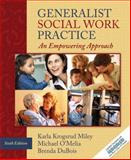 Generalist Social Work Practice : An Empowering Approach, Miley, Karla K. and O'Melia, Michael W, 0205684106