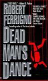 Dead Man's Dance, Robert Ferrigno, 0425154106