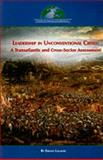 Leadership in Unconventional Crises : A Transatlantic and Cross-Sector Assessment, Lagadec, Erwan, 0984134107