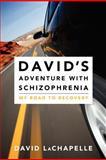 David's Adventure with Schizophrenia, David LaChapelle, 1470124106