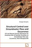 Structural Control over Groundwater Flow and Occurrence, Temesgen Alemayehu, 3639244109