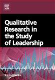 Qualitative Research in the Study of Leadership, Klenke, Karin, 0080464106