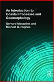 An Introduction to Coastal Processes and Geomorphology, Masselink, Gerhard and Hughes, Michael, 0340764104