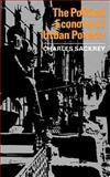 The Political Economy of Urban Poverty, Sackrey, Charles, 0393094103