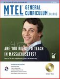 Massachusetts MTEL General Curriculum, Research & Education Association Editors and Friedman, Audrey A., 0738604100