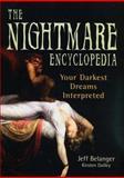 Nightmare Encyclopedia, Jeff Belanger and Kirsten Dalley, 0785824103