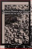 Between Reason and History 9780791454107