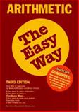 Arithmetic the Easy Way, Edward Williams and Katie Prindle, 0812094107