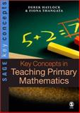 Key Concepts in Teaching Primary Mathematics, Haylock, Derek, 1412934109