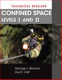 Technical Rescue : Confined Space, Browne, George and Browne, Gus, 1428324100