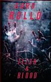 Flesh and Blood, Gord Rollo and Gene O'Neill, 1492374105