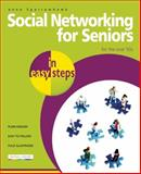 Social Networking for Seniors in Easy Steps, Anne Sparrowhawk, 1840784105