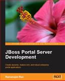 JBoss Portal Server Development, Rao, Ramanujan, 1847194109