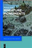 Miniature Monuments : Modeling German History, Puff, Helmut, 3110304104