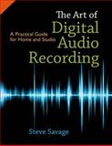 The Art of Digital Audio Recording 1st Edition