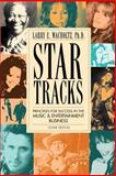 Star Tracks : Principles for Success in the Music and Entertainment Business, Wacholtz, Larry E., 096523410X