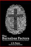 The Barnabas Factors, J. D. Payne, 1475084102