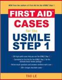 First Aid Cases for the USMLE Step 1, Tao Le and Kendall Krause, 0071464107
