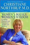 Women's Bodies, Women's Wisdom, Christiane Northrup, 0553384104