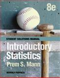 Student Solutions Manual to Accompany Introductory Statistics Eighth Edition, Mann, Prem S., 1118504100