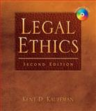 Legal Ethics, Kauffman, Kent, 142830410X