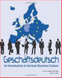 Geschaftsdeutsch : An Introduction to German Business Culture, Wehage, Franz-Joseph and Clay, Gudrun, 1585104108