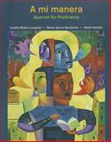 A Mi Manera : Spanish for Proficiency, Spicer-Escalante, María and Hamlyn, Helen, 0618474110