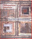 Philosophical Questions : Classical and Contemporary Readings, Lawhead, William F., 0767424115